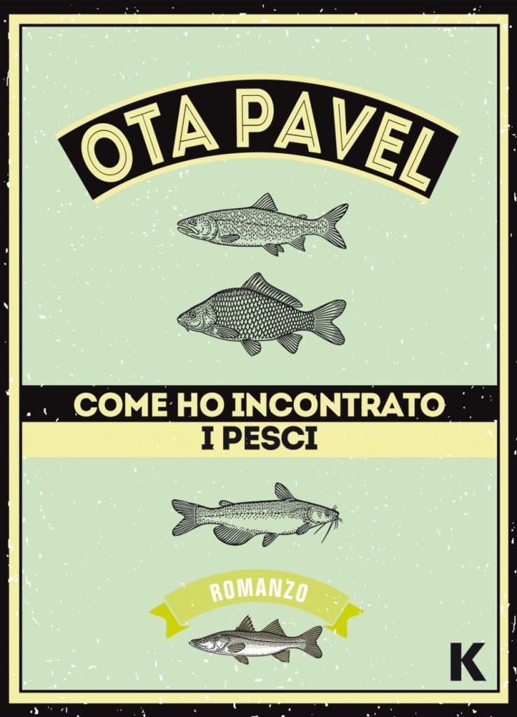 Come ho incontrato i pesci, Ota Pavel